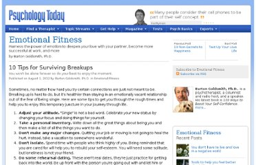 http://www.psychologytoday.com/blog/emotional-fitness/201208/10-tips-surviving-breakups
