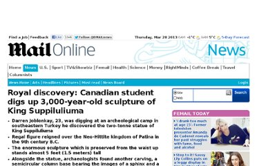 http://www.dailymail.co.uk/news/article-2182072/Royal-discovery-Canadian-student-digs-3-000-year-old-sculpture-King-Suppiluliuma.html