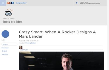 http://www.npr.org/2012/08/03/157597270/crazy-smart-when-a-rocker-designs-a-mars-lander