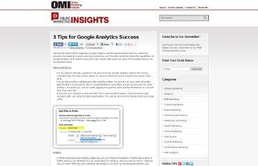 http://www.onlinemarketinginstitute.org/blog/2012/08/3-tips-for-google-analytics-success/
