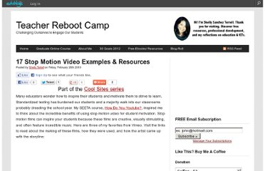 http://teacherbootcamp.edublogs.org/2010/02/26/17-stop-motion-video-examples-resources/