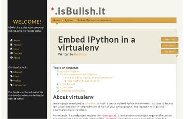 http://isbullsh.it/2012/04/Embed-ipython-in-virtualenv/