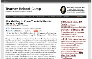 http://teacherbootcamp.edublogs.org/2012/08/03/10-getting-to-know-you-activities-for-teens-adults/