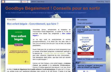 http://goodbye-begaiement.blogspot.com/2012/05/mon-enfant-begaie-concretement-que.html
