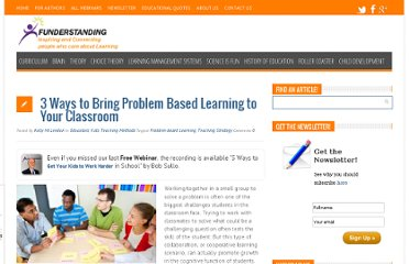 http://www.funderstanding.com/educators/3-ways-to-bring-problem-based-learning-to-your-classroom/