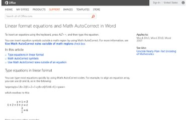 http://office.microsoft.com/en-us/word-help/linear-format-equations-and-math-autocorrect-in-word-HA101861025.aspx