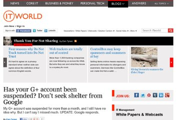 http://www.itworld.com/it-managementstrategy/288351/google-offers-no-shelter-people-whose-accounts-are-suspended