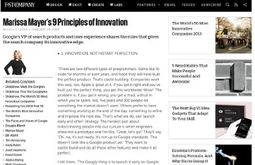 http://www.fastcompany.com/702926/marissa-mayers-9-principles-innovation