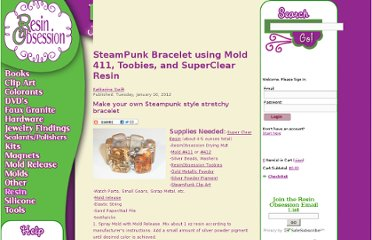 http://www.resinobsession.com/Resin-Tutorials/96/SteamPunk-Bracelet-using-Mold-411-Toobies-and-SuperClear-Resin.html