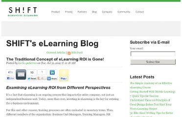 http://info.shiftelearning.com/blog/bid/199287/The-Traditional-Concept-of-eLearning-ROI-is-Gone
