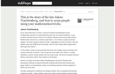http://manna-in-the-wild.hubpages.com/hub/Jakow-Trachtenberg-speed-calculation-help-with-maths-algebra