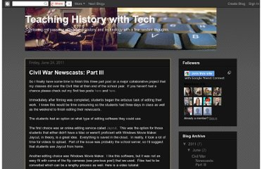 http://teachinghistorywtech.blogspot.com/2011/06/civil-war-newscasts-part-iii.html