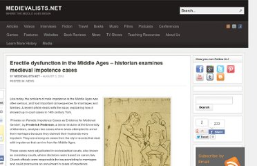 http://www.medievalists.net/2012/08/03/erectile-dysfunction-in-the-middle-ages-historian-examines-medieval-impotence-cases/