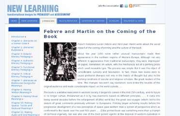 http://newlearningonline.com/literacies/chapter-1-literacies-on-a-human-scale/febvre-and-martin-on-the-coming-of-the-book/