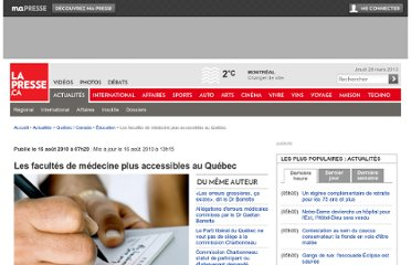 http://www.lapresse.ca/actualites/quebec-canada/education/201008/16/01-4306801-les-facultes-de-medecine-plus-accessibles-au-quebec.php