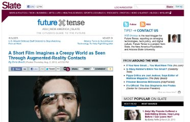 http://www.slate.com/blogs/future_tense/2012/08/02/sight_a_short_film_on_augmented_reality_contacts_by_daniel_lazo_and_eran_may_raz_video_.html
