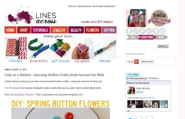http://www.linesacross.com/2011/08/cute-as-button-amazing-button-crafts.html