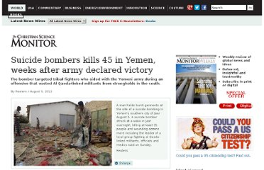 http://www.csmonitor.com/World/Latest-News-Wires/2012/0805/Suicide-bombers-kills-45-in-Yemen-weeks-after-army-declared-victory