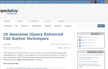 http://speckyboy.com/2010/05/26/20-awesome-jquery-enhanced-css-button-techniques/