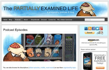 http://www.partiallyexaminedlife.com/podcast-episodes/