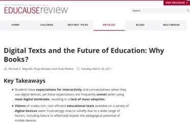 http://www.educause.edu/ero/article/digital-texts-and-future-education-why-books