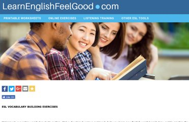 http://www.learnenglishfeelgood.com/vocabulary/