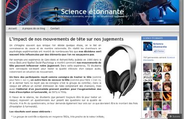 http://sciencetonnante.wordpress.com/2012/08/06/limpact-de-nos-mouvements-de-tete-sur-nos-jugements/
