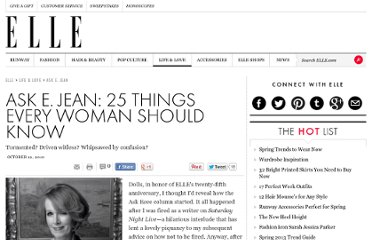 http://www.elle.com/life-love/ask-e-jean/ask-e-jean-25-things-every-woman-should-know-512948