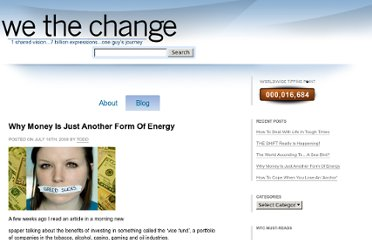 http://www.wethechange.com/why-money-is-just-another-form-of-energy/