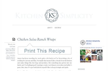 http://kitchensimplicity.com/chicken-salsa-ranch-wraps/