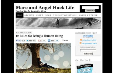 http://www.marcandangel.com/2012/08/06/12-rules-for-being-a-human-being/