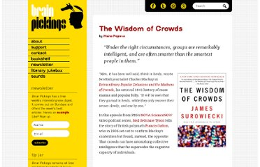 http://www.brainpickings.org/index.php/2012/08/06/wisdom-of-crowds/
