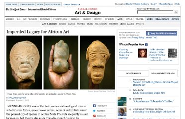 http://www.nytimes.com/2012/08/05/arts/design/african-art-is-under-threat-in-djenne-djenno.html?src=recg