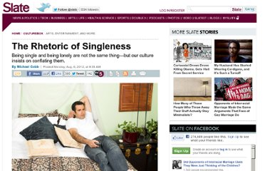 http://www.slate.com/articles/life/culturebox/2012/08/being_single_and_being_lonely_are_not_the_same_thing_an_excerpt_from_michael_cobb_s_single_arguments_for_the_uncoupled_.html