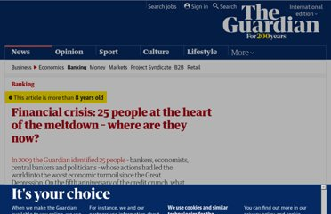 http://www.guardian.co.uk/business/2012/aug/06/financial-crisis-25-people-heart-meltdown