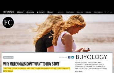 http://www.fastcompany.com/1842581/why-millennials-dont-want-buy-stuff