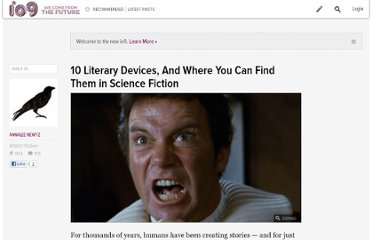 http://io9.com/5930325/10-literary-devices-and-where-you-can-find-them-in-science-fiction