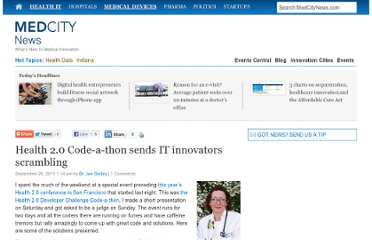 http://medcitynews.com/2011/09/health-2-0-code-a-thon-sends-it-innovators-scrambling/
