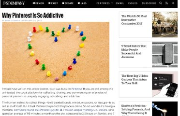 http://www.fastcompany.com/1816603/why-pinterest-so-addictive