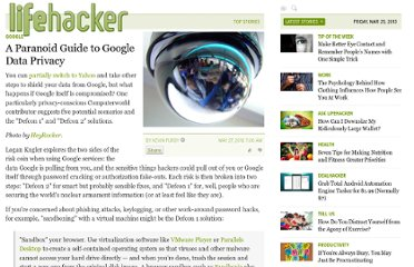 http://lifehacker.com/5549082/a-paranoid-guide-to-google-data-privacy
