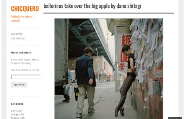 http://chicquero.com/2011/08/28/ballerinas-take-over-the-big-apple-by-dane-shitagi/