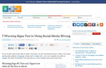 http://www.business2community.com/social-media/7-warning-signs-youre-using-social-media-wrong-0244064