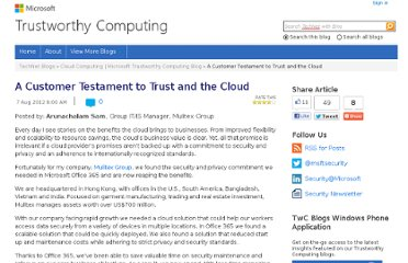 http://blogs.technet.com/b/trustworthycomputing/archive/2012/08/07/a-customer-testament-to-trust-and-the-cloud.aspx