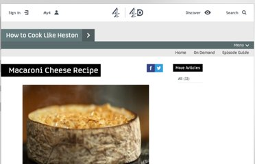 http://www.channel4.com/4food/recipes/chefs/heston-blumenthal/macaroni-cheese-recipe