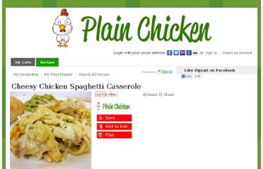 http://plainchicken.ziplist.com/recipes/446194-Cheesy_Chicken_Spaghetti_Casserole