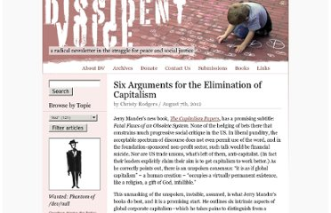 http://dissidentvoice.org/2012/08/six-arguments-for-the-elimination-of-capitalism/