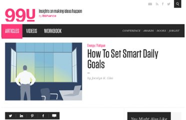 http://99u.com/tips/7023/How-To-Set-Smart-Daily-Goals