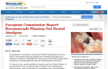 http://articles.mercola.com/sites/articles/archive/2012/08/08/will-europe-ban-dental-amalgam.aspx