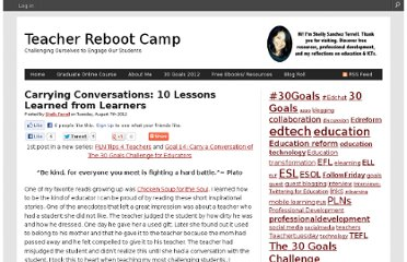 http://teacherbootcamp.edublogs.org/2012/08/07/carrying-conversations-10-lessons-learned-from-learners/