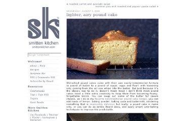 http://smittenkitchen.com/blog/2009/08/lighter-airy-pound-cake/